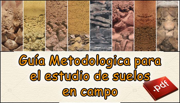 Guía Metodológica para el estudio de suelos en campo